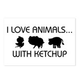 I Love Animals With Ketchup Postcards (Package of