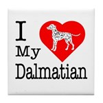I Love My Dalmation Tile Coaster