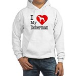 I Love My Doberman Pinscher Hooded Sweatshirt