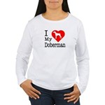 I Love My Doberman Pinscher Women's Long Sleeve T-