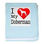I Love My Doberman Pinscher Infant Blanket
