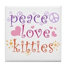 Peace Love Kitties Tile Coaster