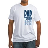 Dad to Be 2012 Shirt