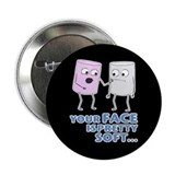 "Face is Soft 2.25"" Button"