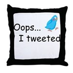 Oops I Tweeted Throw Pillow