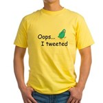 Oops I Tweeted Yellow T-Shirt