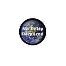 """No Deity Required""  Mini Button (100 pack)"
