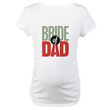 Bride of Dad Shirt