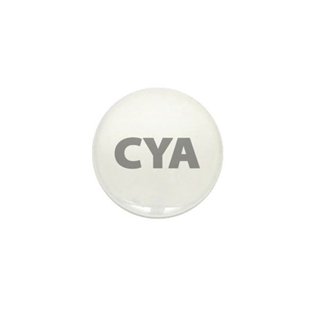 CYA Cover Your Ass Mini Button (100 pack)