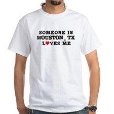 Someone in Houston Shirt