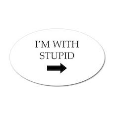 I'm With Stupid 38.5 x 24.5 Oval Wall Peel