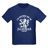 I'd Rather Be In Scotland T