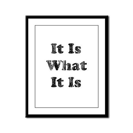 Vintage It Is What It Is Framed Panel Print