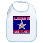 All Americans Are Immigrants Bib