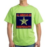 All Americans Are Immigrants Green T-Shirt