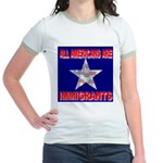 All Americans Are Immigrants Jr. Ringer T-Shirt