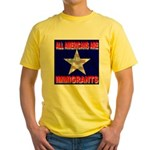 All Americans Are Immigrants Yellow T-Shirt
