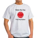 Make My Day Fart Button White Light T-Shirt