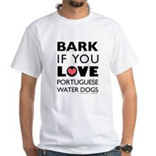 Bark if You Love PWD Shirt
