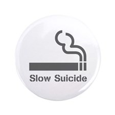 "Slow Suicide 3.5"" Button (100 pack)"