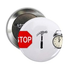 "Stop, Hammer Time 2.25"" Button (100 pack)"