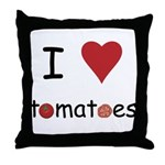I Love Tomatoes Throw Pillow