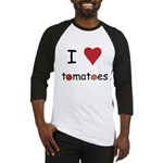 I Love Tomatoes Baseball Jersey