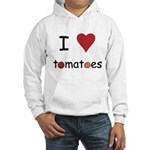I Love Tomatoes Hooded Sweatshirt