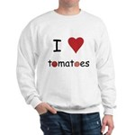 I Love Tomatoes Sweatshirt