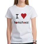 I Love Tomatoes Women's T-Shirt