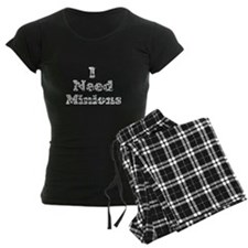 Vintage I Need Minions pajamas