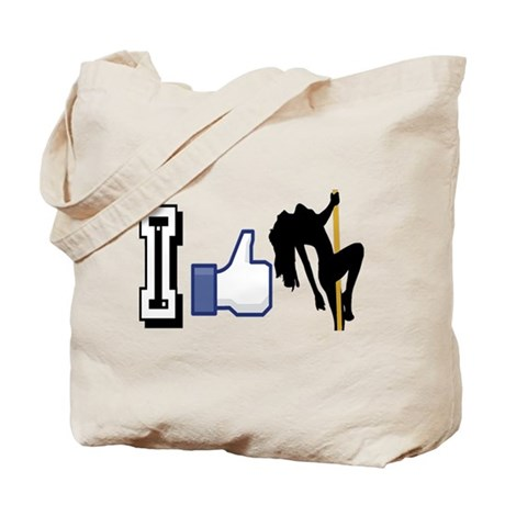 I Like Strippers Tote Bag
