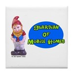 Guardian Of Mobile Homes Tile Coaster