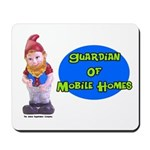 Guardian Of Mobile Homes Mousepad