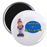 Guardian Of Mobile Homes Magnet