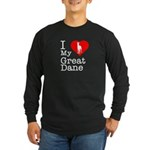 I Love My Great Dane Long Sleeve Dark T-Shirt