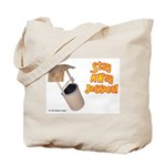 Stay Away Jessica Tote Bag