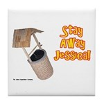 Stay Away Jessica Tile Coaster