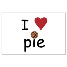 I Love Pie Large Poster