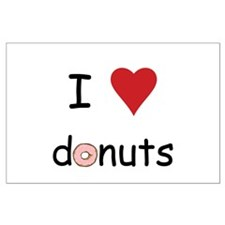I Love Donuts Large Poster