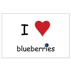 I Love Blueberries Posters