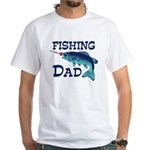 Fishing Dad White T-Shirt