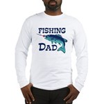 Fishing Dad Long Sleeve T-Shirt