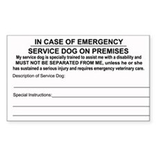 In Case of Emergency Service Dog on Premises Stick