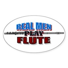 Real Men Play Flute Oval Decal