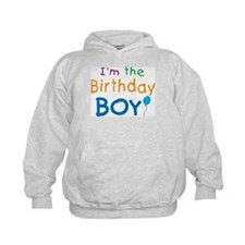 I'm the Birthday Boy Hoodie