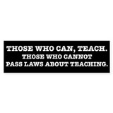 Those Who Can, Teach Car Sticker