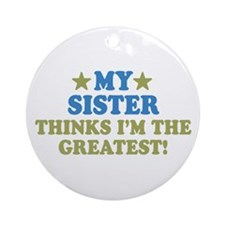 My Sister Ornament (Round)