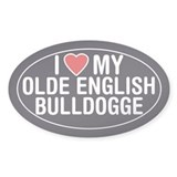 Love My Olde English Bulldogge Oval Sticker/Decal