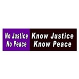 know justice... Bumper Car Sticker